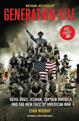 Generation Kill By Wright, Evan