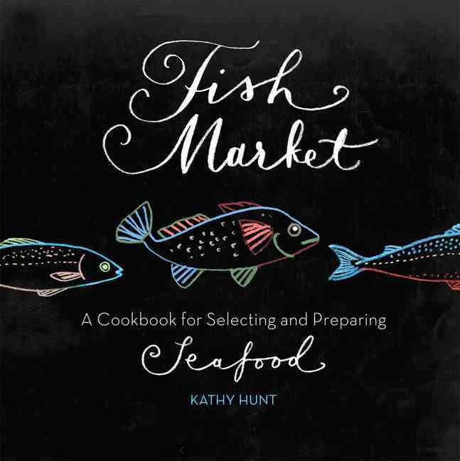 Fish Market By Hunt, Kathy