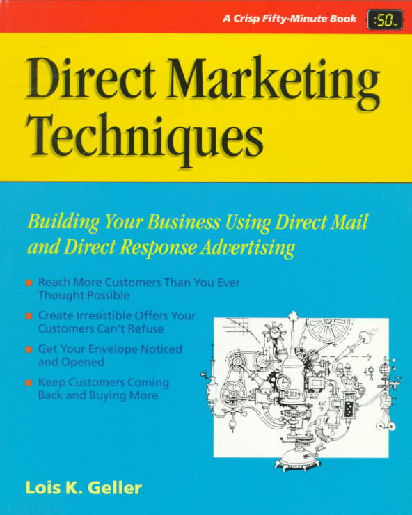 Direct Marketing Techniques By Geller, Lois K.